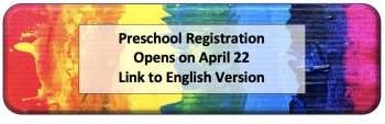 Link to English Version for Preschool Registration